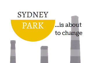 Sydney Park ...is about to Change. (Have your say)